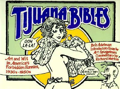tijuana-bibles-art-and-wit-in-america-s-forbidden-funnies-1930s-1950s